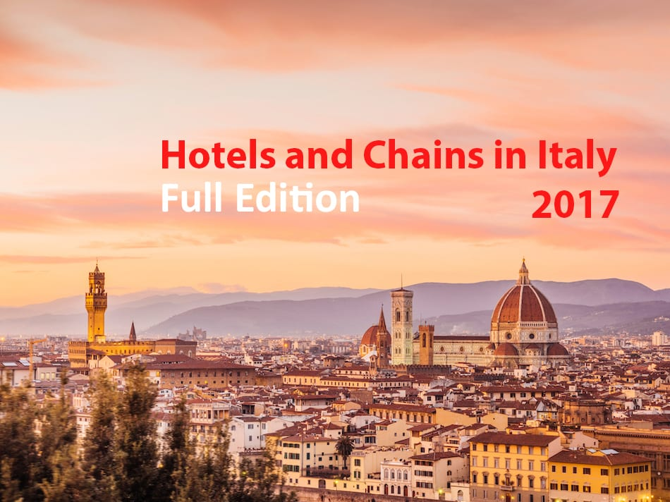 Full Edition 2017 Hotels & Chains in Italy